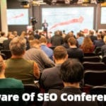 Beware-Of-SEO-Conferences