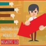 Battling The Menace Of Negative SEO
