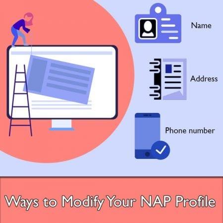 Ways To Modify Your NAP Profile