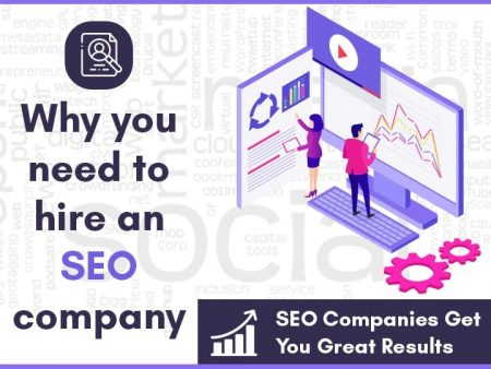 Why You Need To Hire An SEO Company